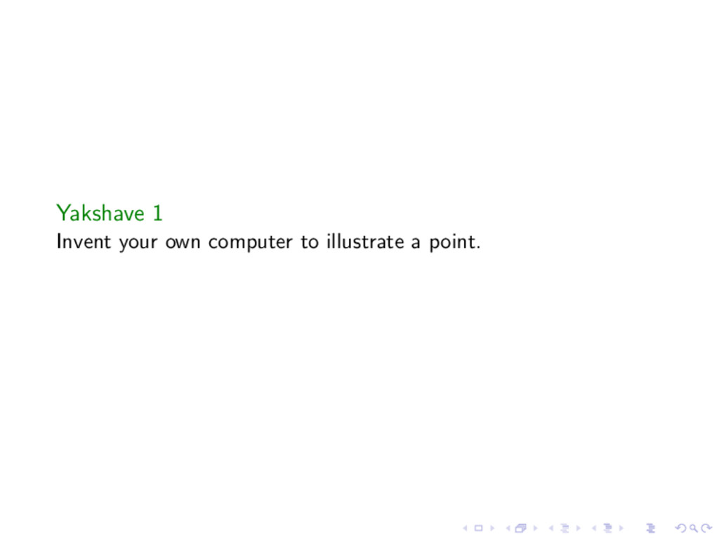 Yakshave 1 Invent your own computer to illustra...