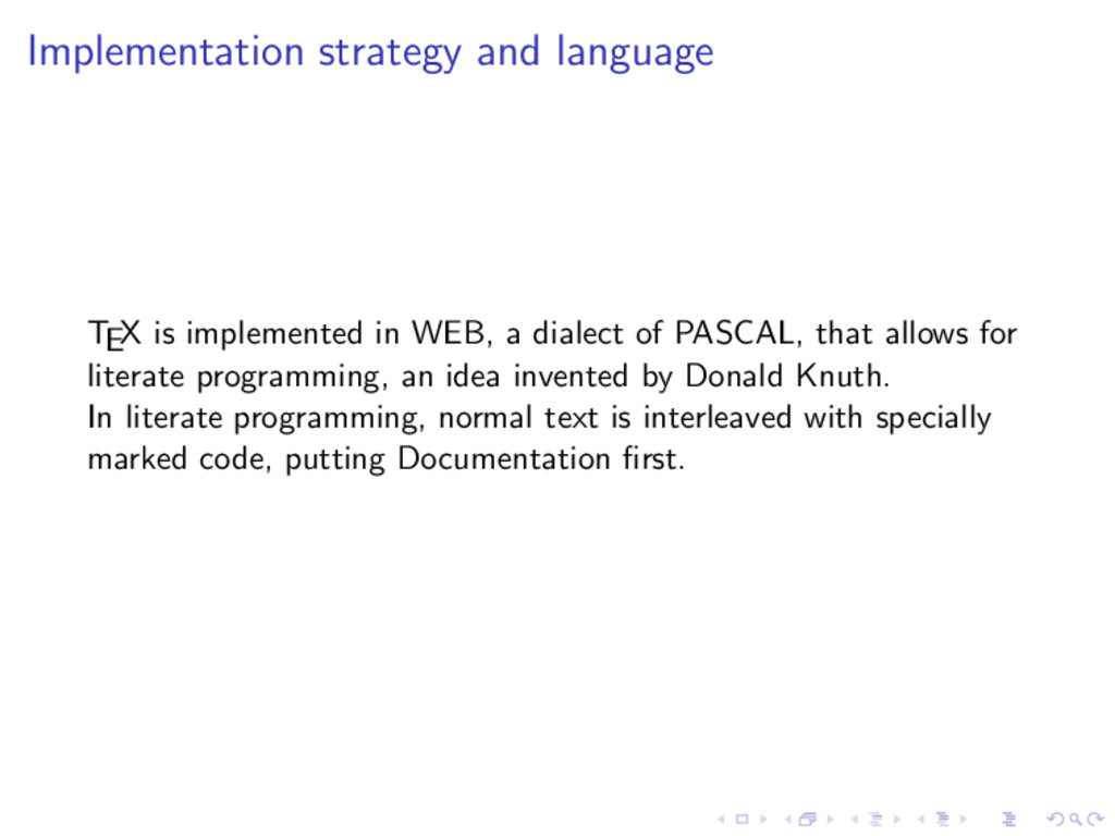 Implementation strategy and language TEX is imp...