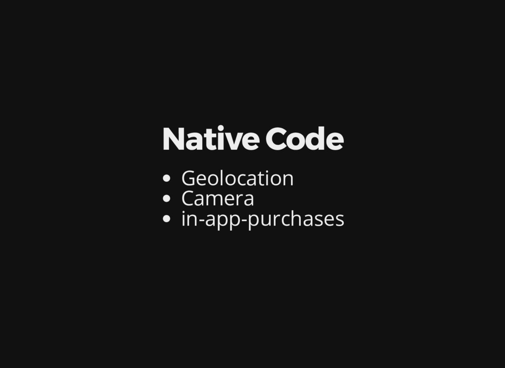 Native Code Geolocation Camera in-app-purchases