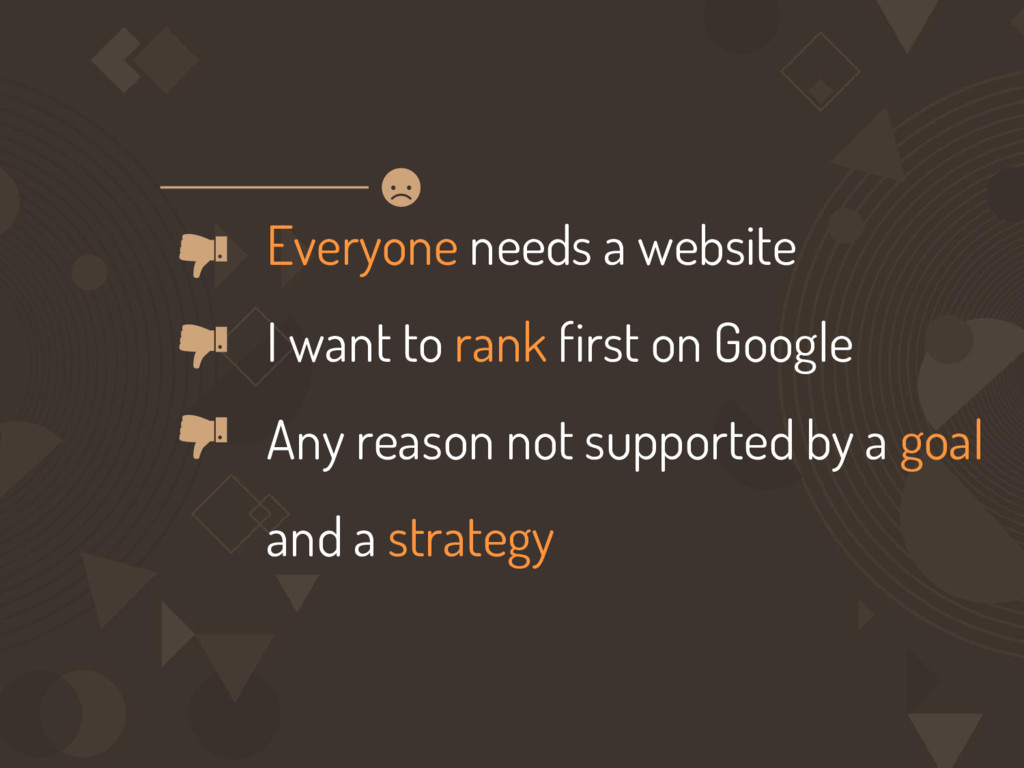Everyone needs a website I want to rank first o...