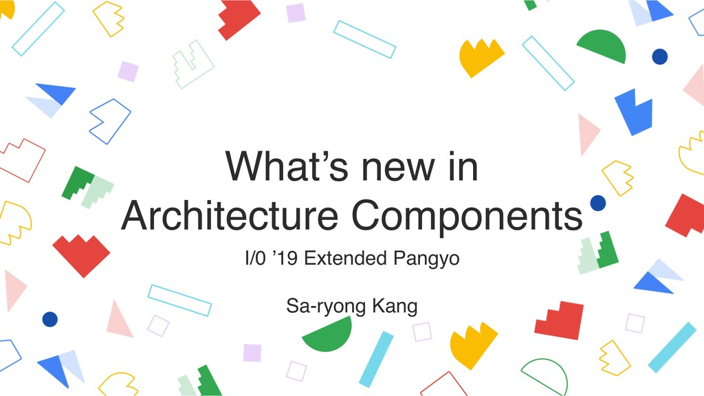 What's new in Architecture Components I/0 '19 ...