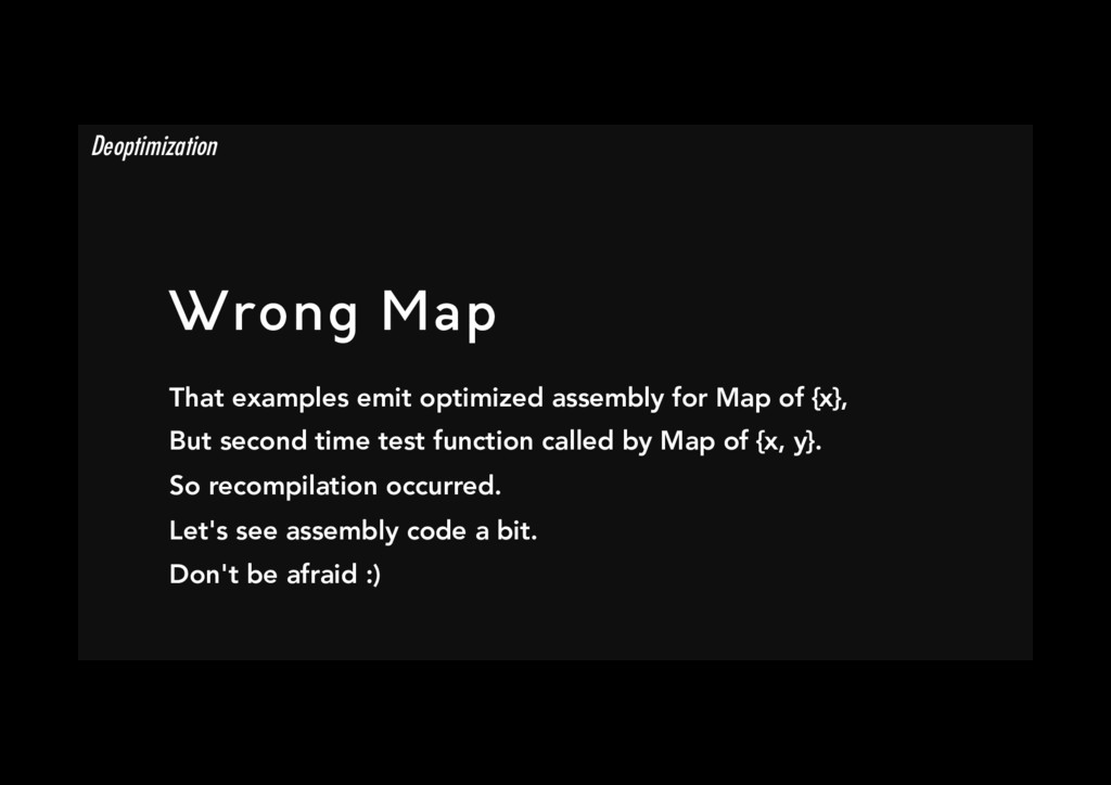 Wrong Map That examples emit optimized assembl...