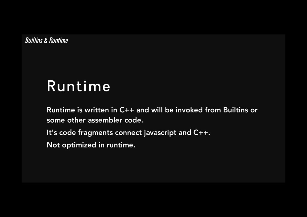 Runtime Runtime is written in C++ and will be ...