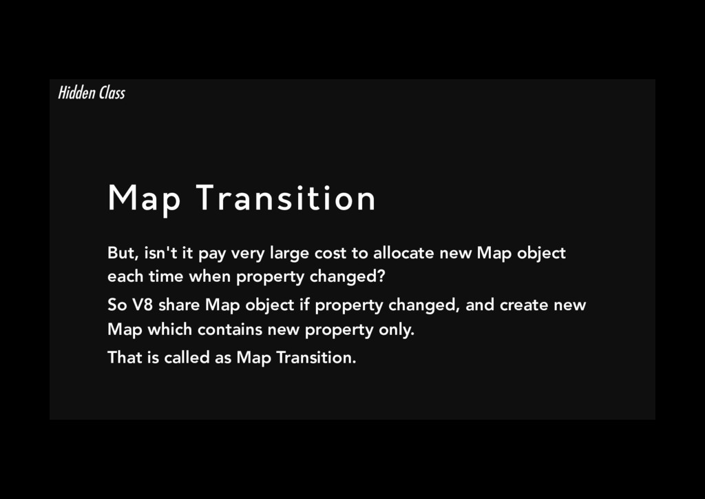 Map Transition But, isn't it pay very large co...