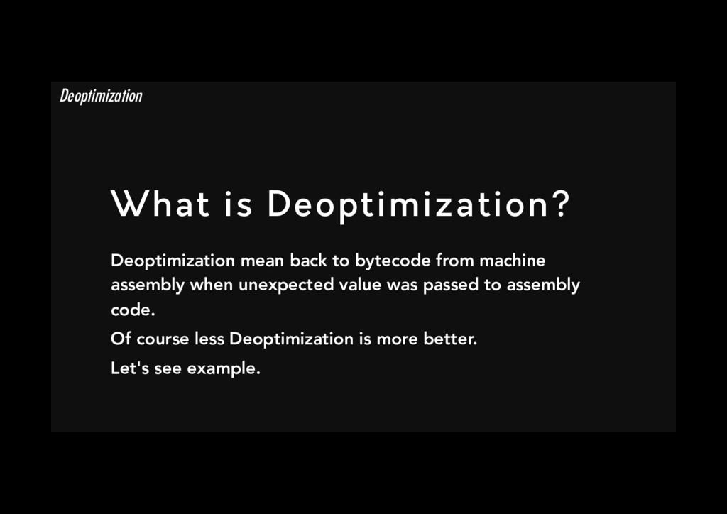 What is Deoptimization? Deoptimization mean ba...