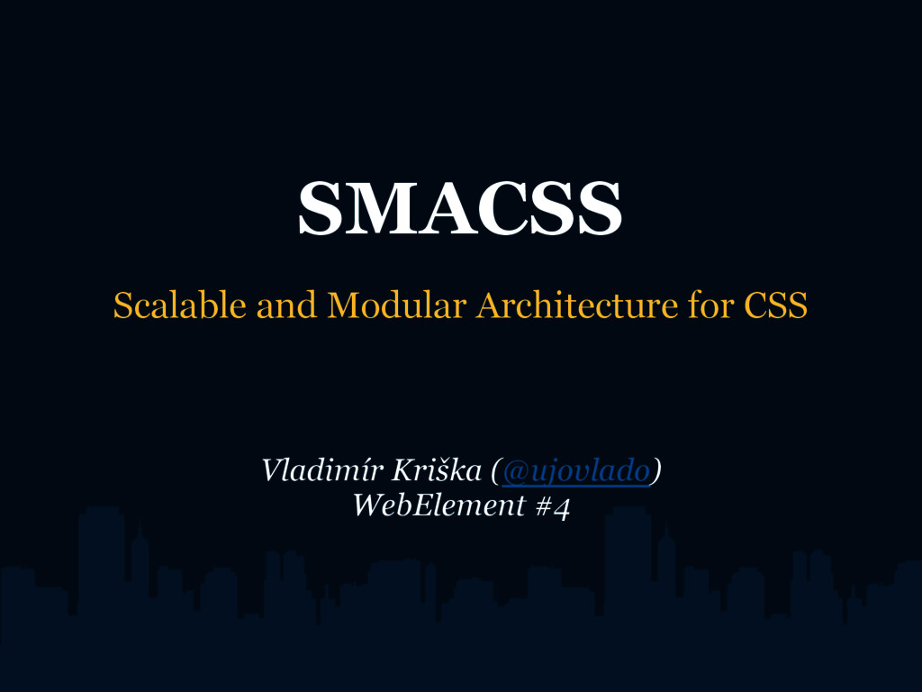 SMACSS Scalable and Modular Architecture for CS...