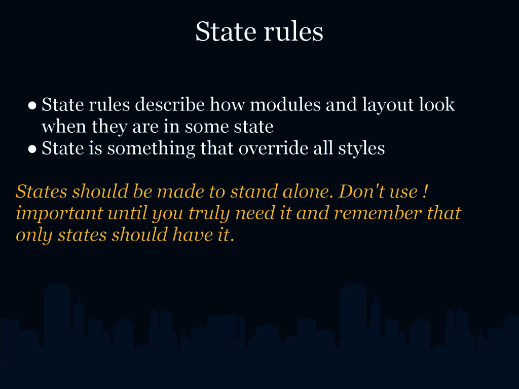 State rules ● State rules describe how modules ...