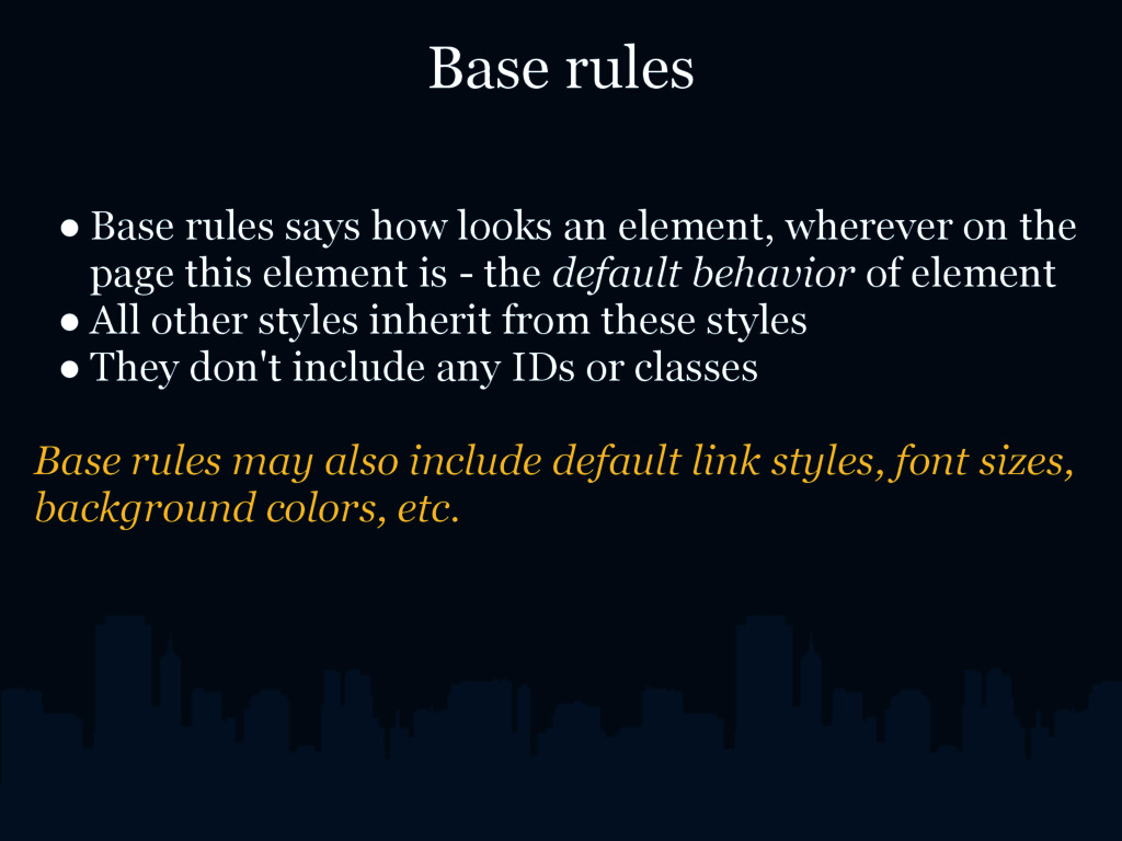 Base rules ● Base rules says how looks an eleme...