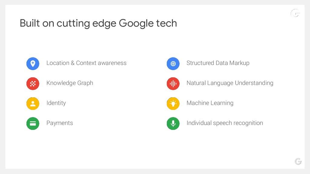 Built on cutting edge Google tech Location & Co...