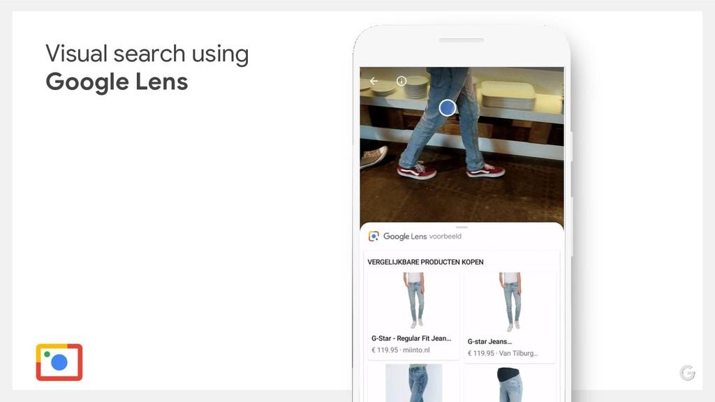 Visual search using Google Lens