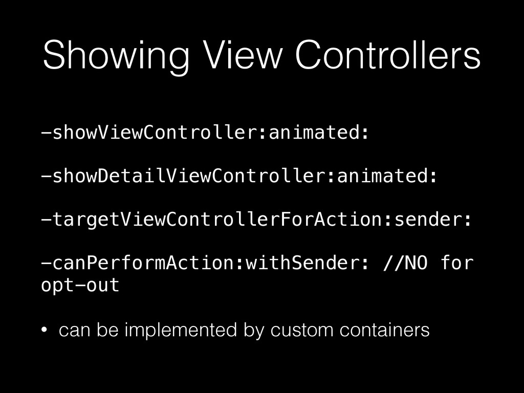 Showing View Controllers -showViewController:an...