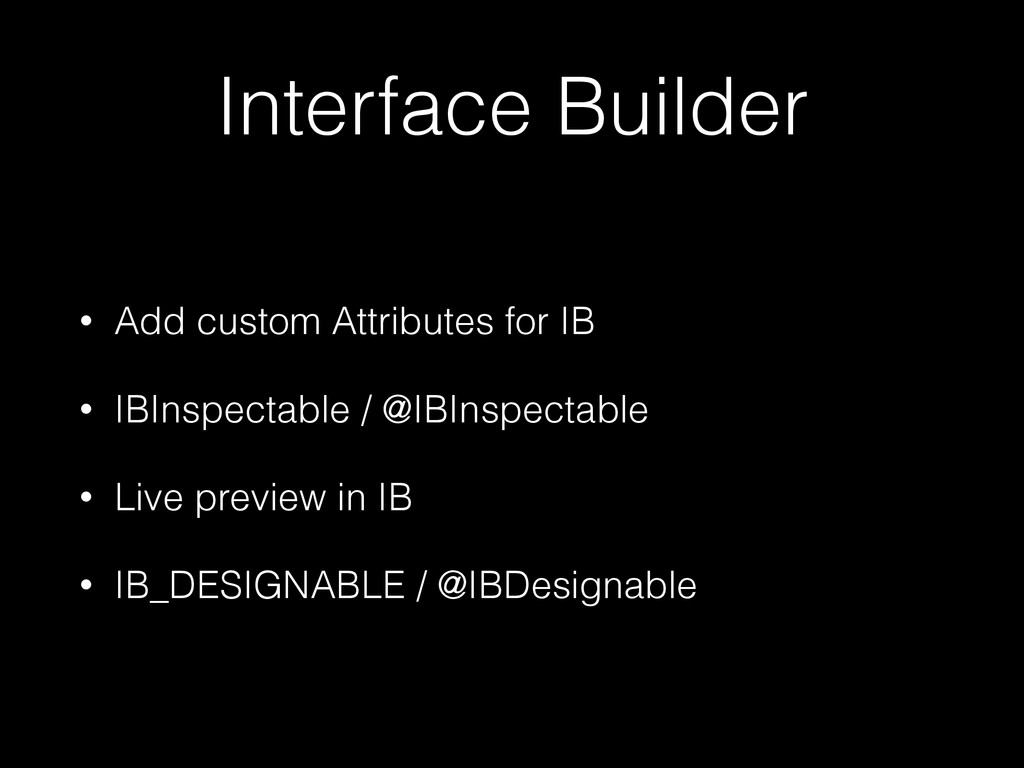 Interface Builder • Add custom Attributes for I...