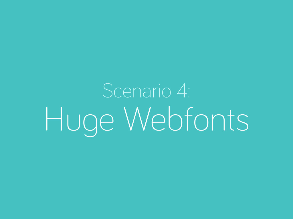 Scenario 4: Hu e Webfonts