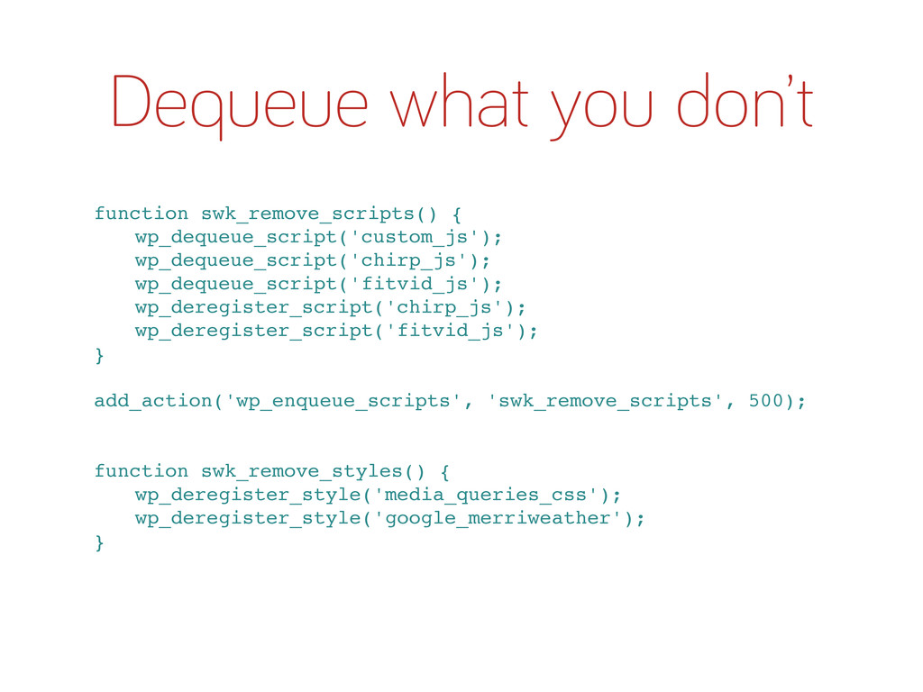 Dequeue what you don't function swk_remove_scri...