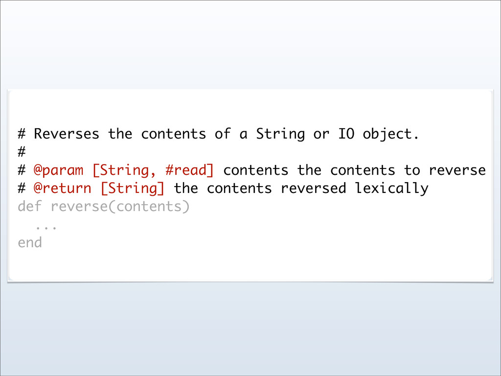 # Reverses the contents of a String or IO objec...