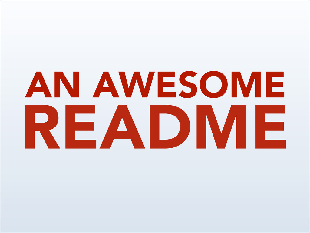 README AN AWESOME