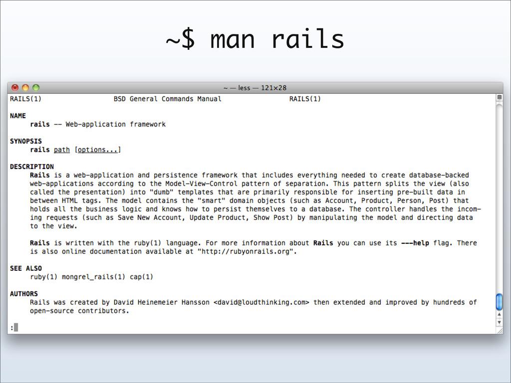 ~$ man rails