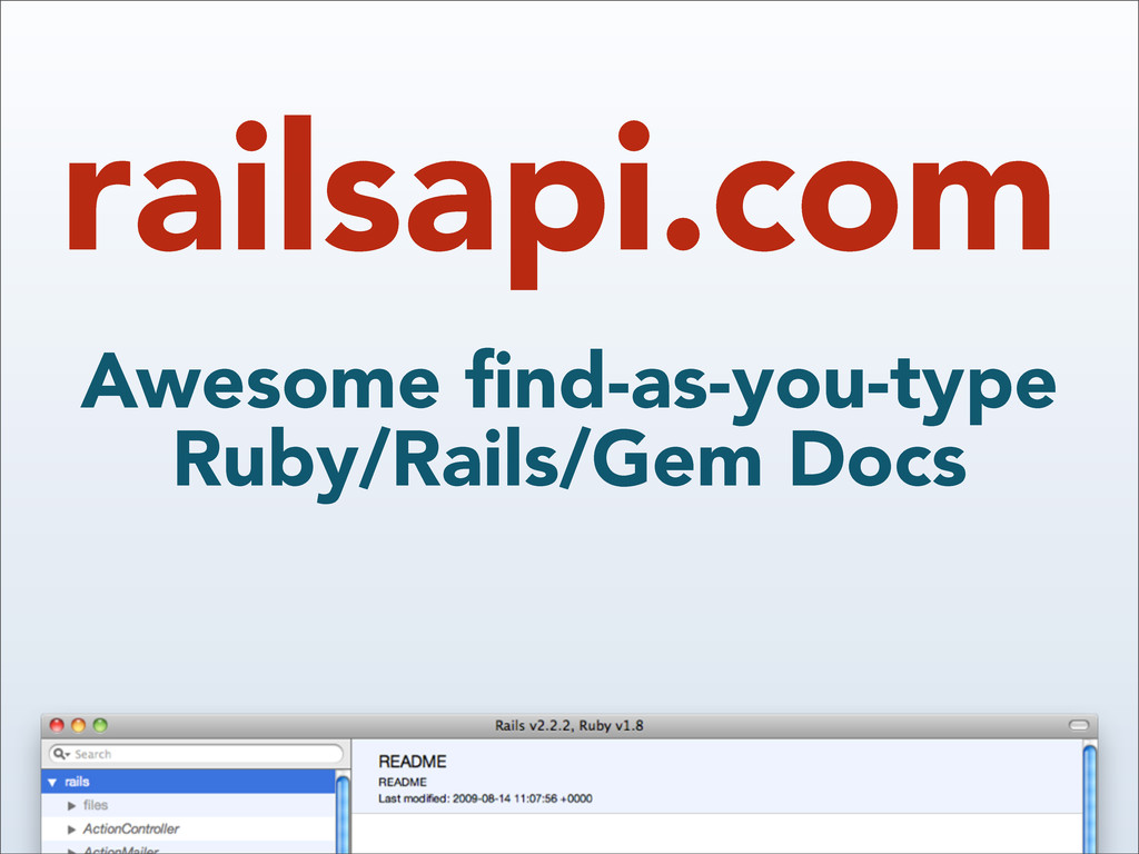 railsapi.com Awesome find-as-you-type Ruby/Rails...