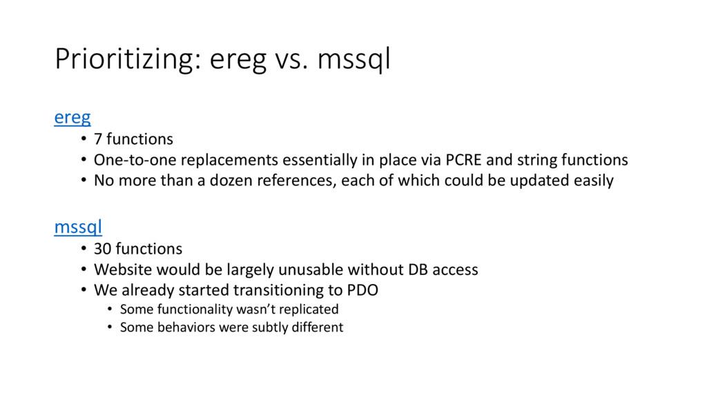 Prioritizing: ereg vs. mssql ereg • 7 functions...
