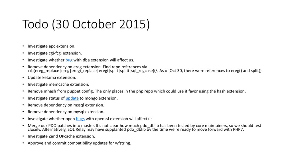 Todo (30 October 2015) • Investigate apc extens...