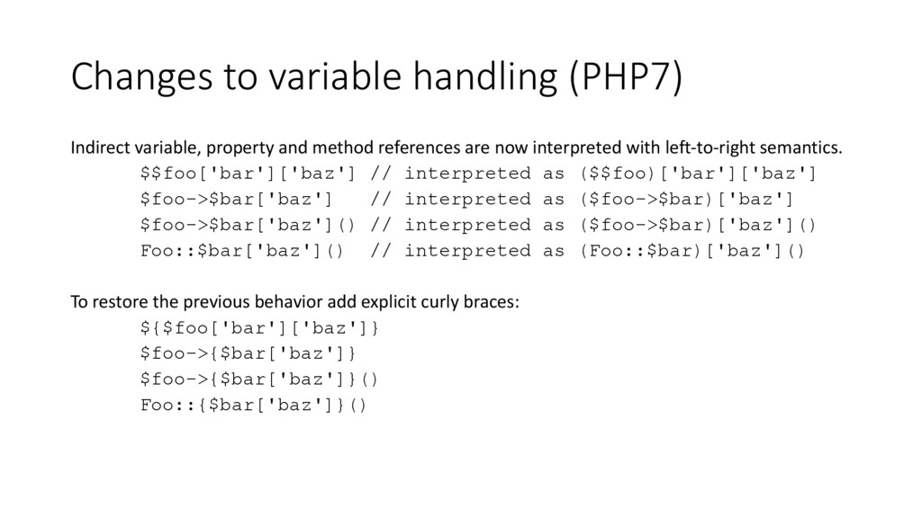 Changes to variable handling (PHP7) Indirect va...
