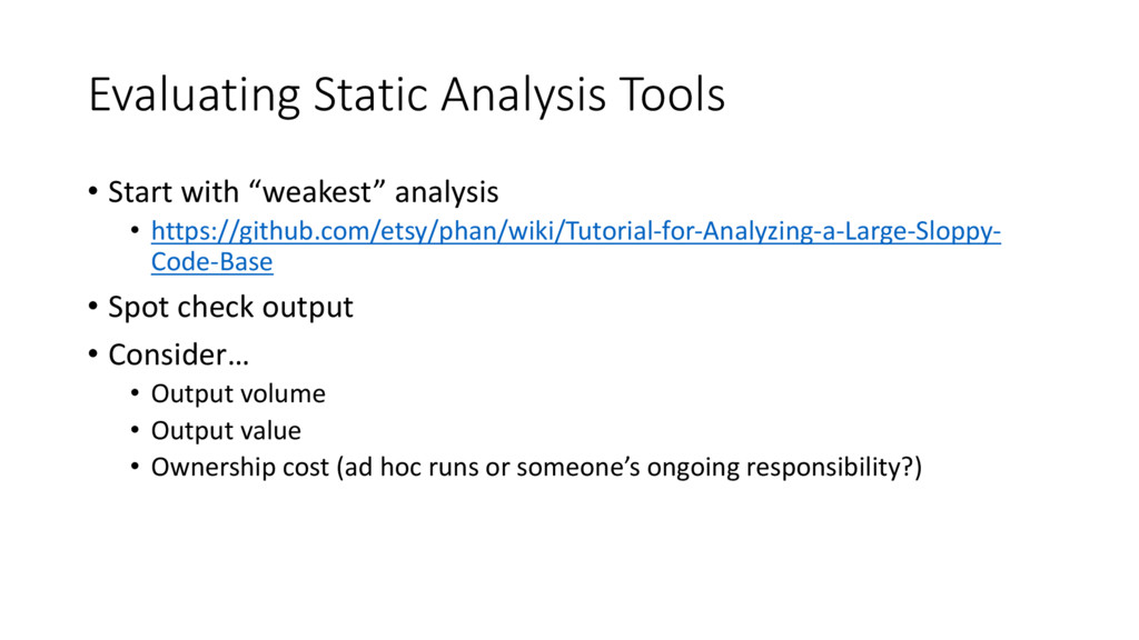 """Evaluating Static Analysis Tools • Start with """"..."""
