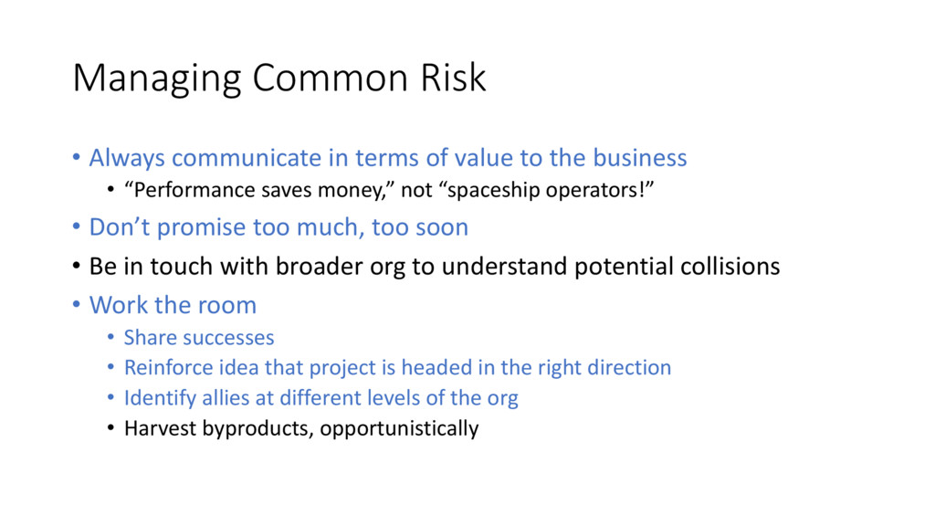 Managing Common Risk • Always communicate in te...