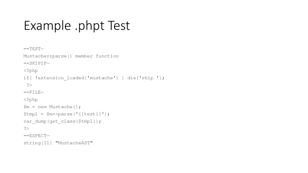 Example .phpt Test --TEST— Mustache::parse() me...