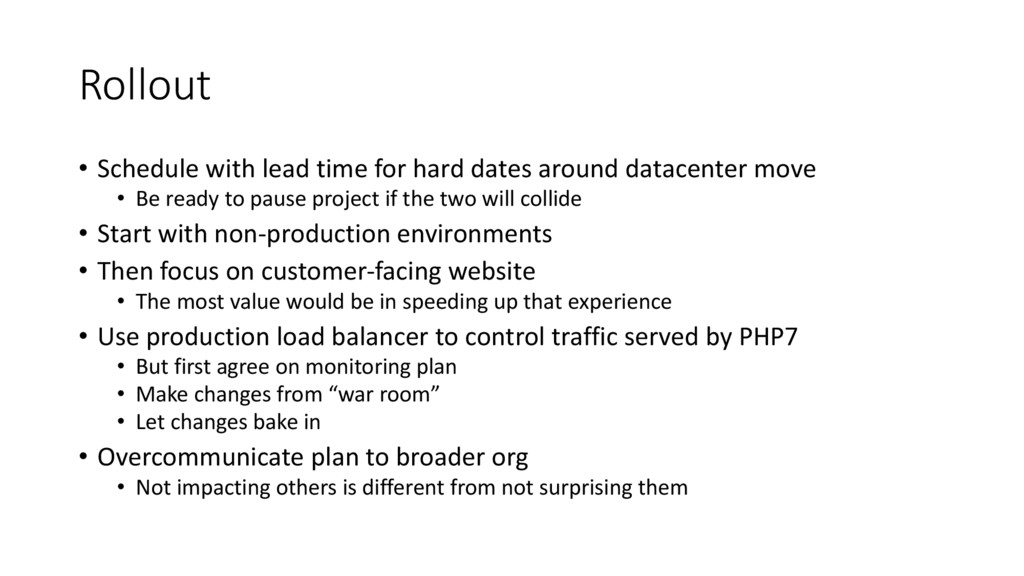 Rollout • Schedule with lead time for hard date...
