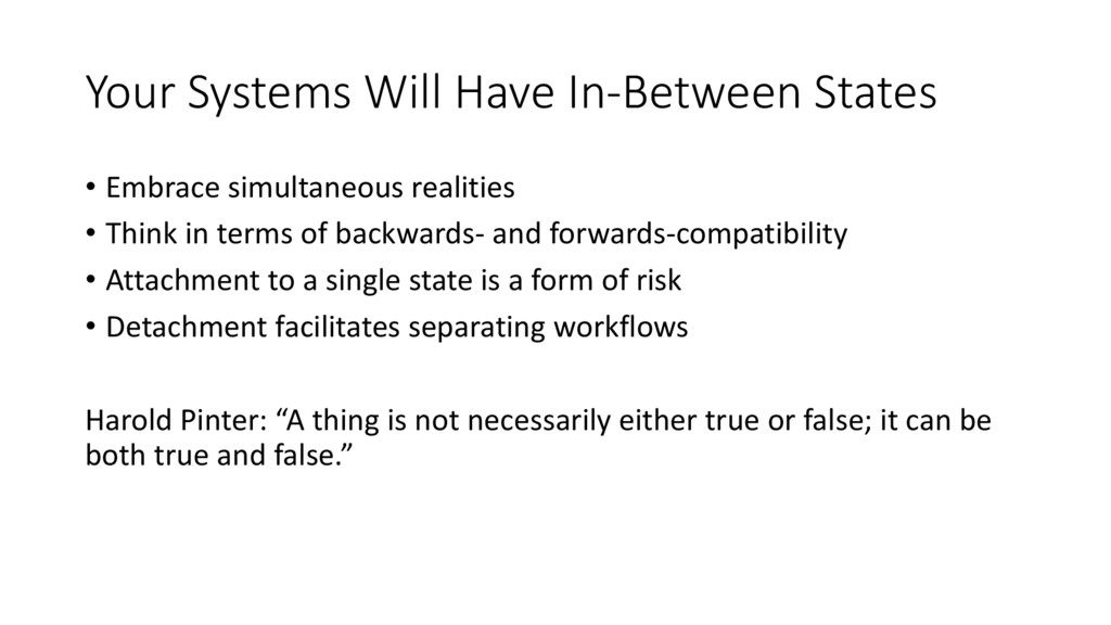 Your Systems Will Have In-Between States • Embr...
