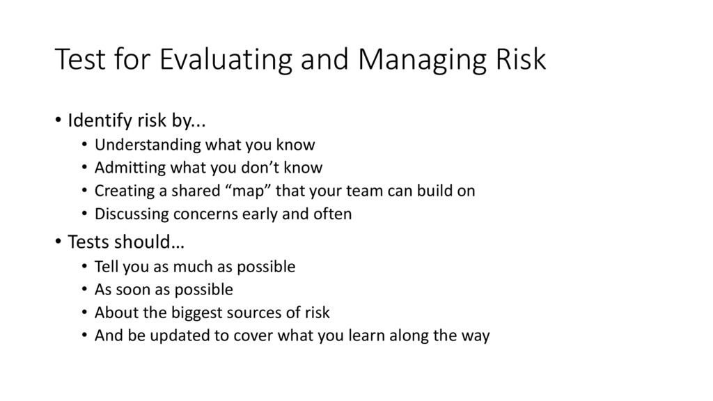 Test for Evaluating and Managing Risk • Identif...