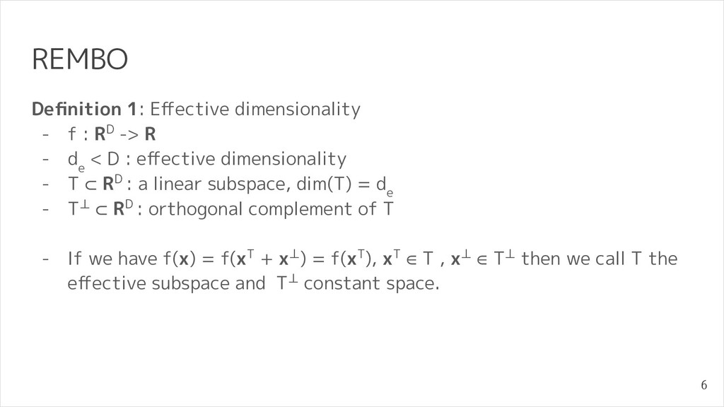 REMBO Definition 1: Effective dimensionality - f ...