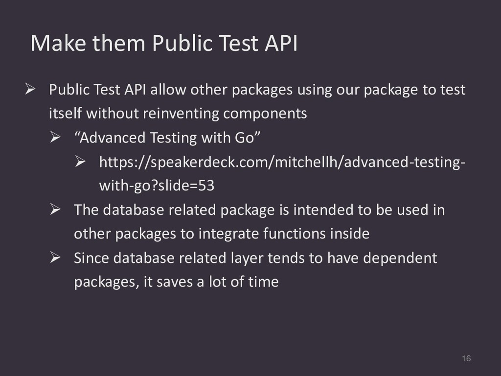 Make them Public Test API 16 Ø Public Test API ...