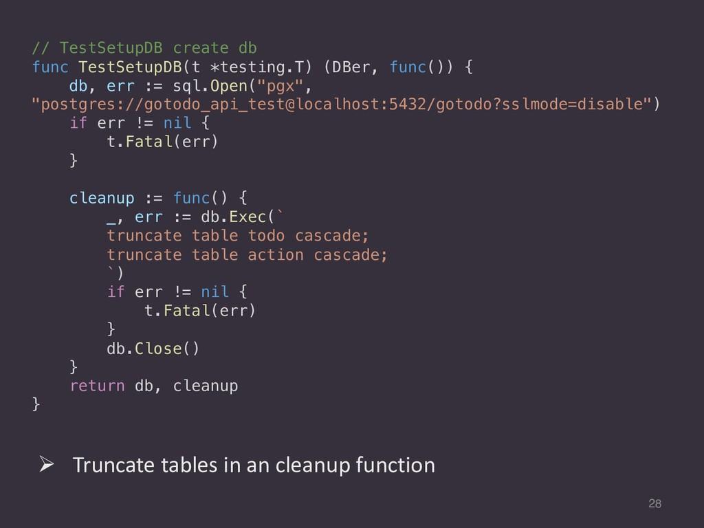 28 // TestSetupDB create db func TestSetupDB(t ...