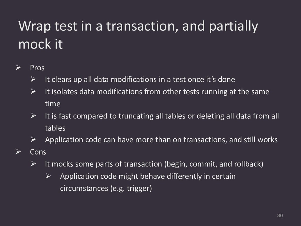 Wrap test in a transaction, and partially mock ...