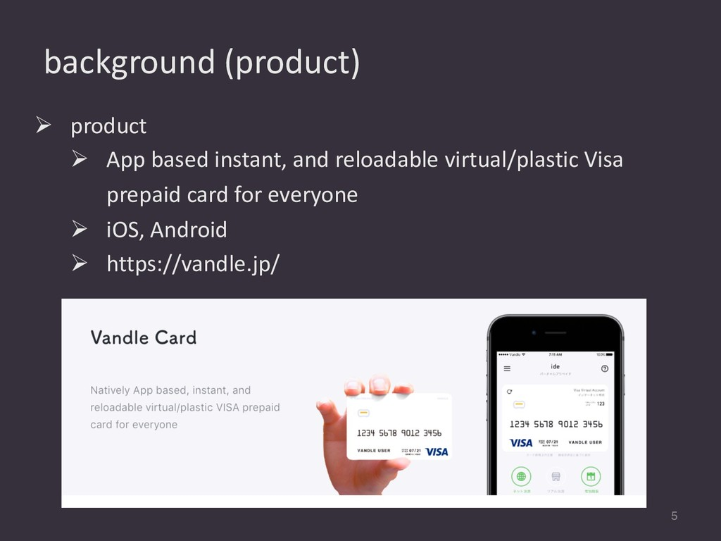 background (product) 5 Ø product Ø App based in...