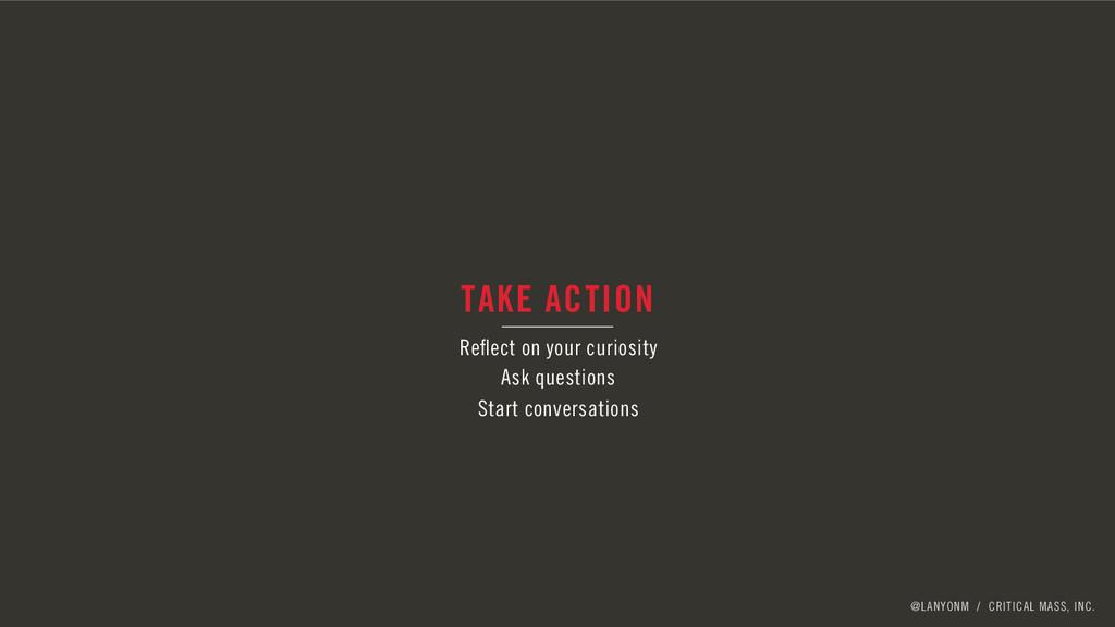 @LANYONM / CRITICAL MASS, INC. TAKE ACTION Refle...