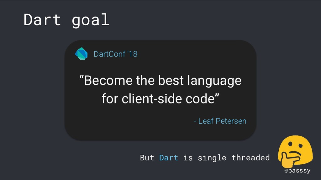 """@passsy """"Become the best language for client-si..."""