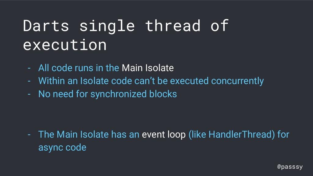 @passsy Darts single thread of execution - All ...