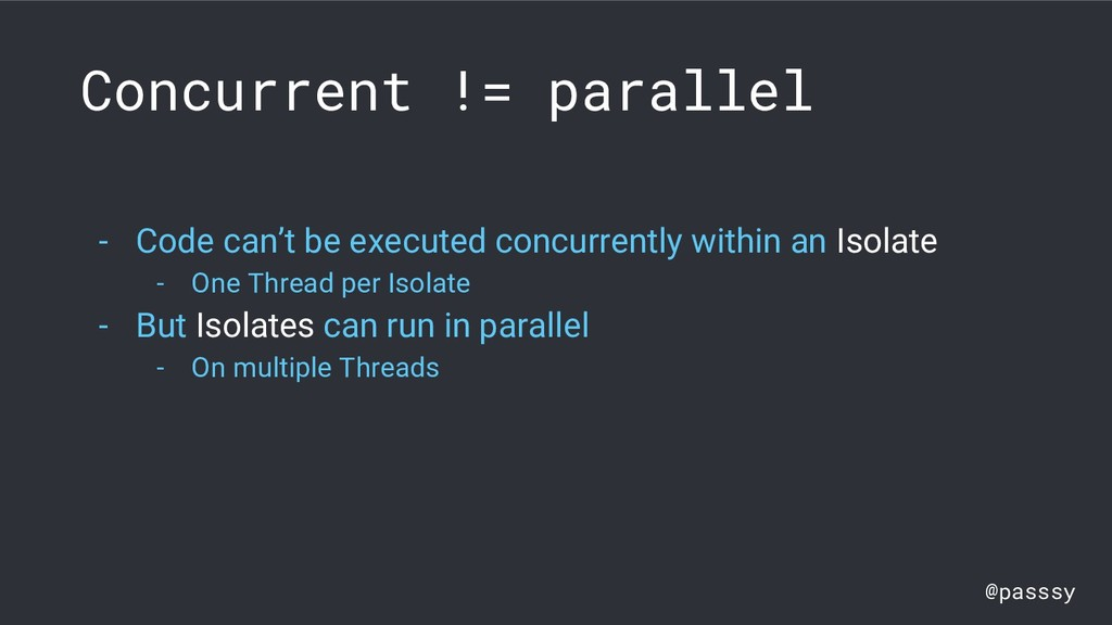 @passsy Concurrent != parallel - Code can't be ...