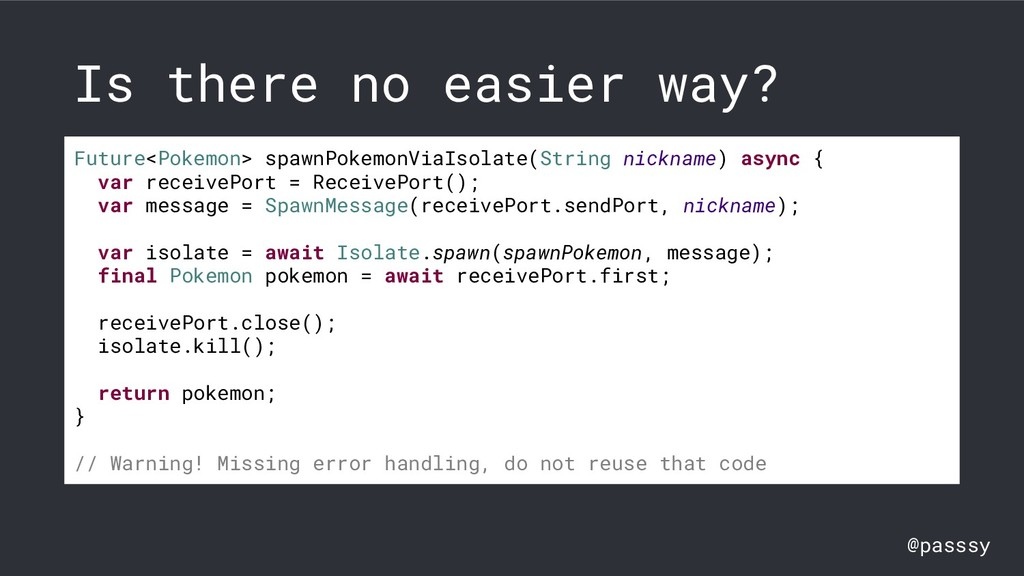 @passsy Is there no easier way? Future<Pokemon>...
