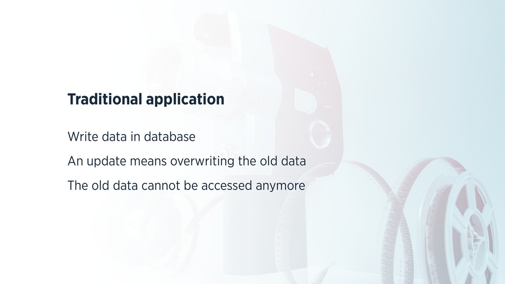 Traditional application Write data in database ...
