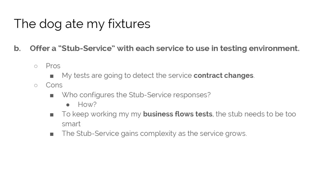 """b. Offer a """"Stub-Service"""" with each service to ..."""