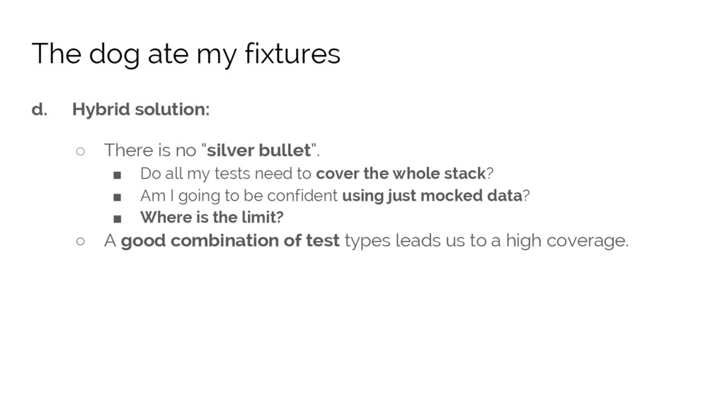 """d. Hybrid solution: ○ There is no """"silver bulle..."""