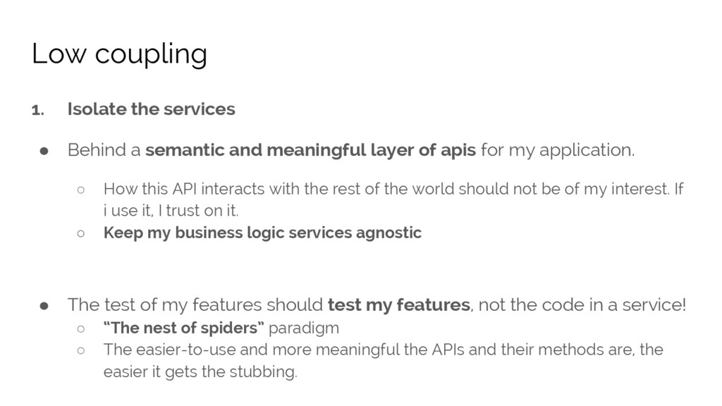1. Isolate the services ● Behind a semantic and...