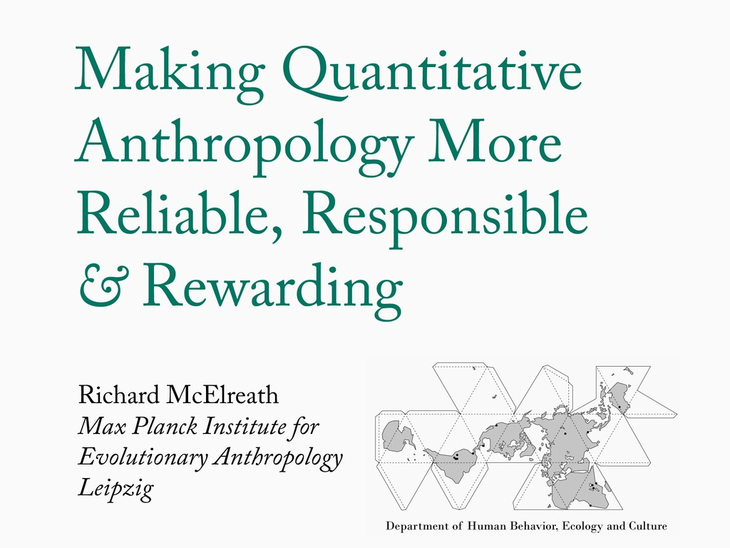Making Quantitative Anthropology More Reliable,...