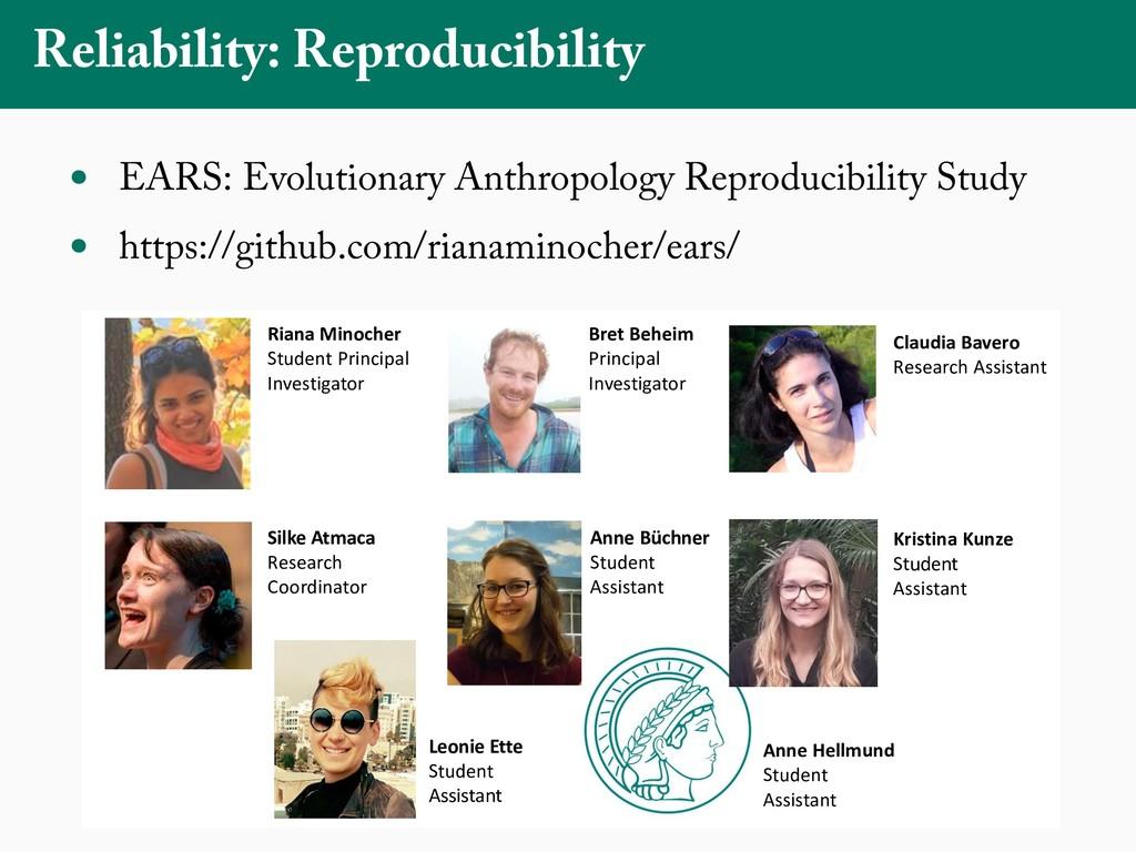 Reliability: Reproducibility • EARS: Evolutiona...