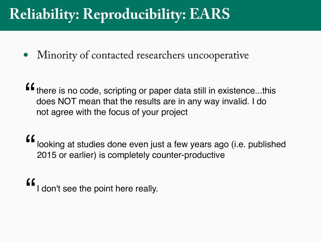 Reliability: Reproducibility: EARS • Minority o...