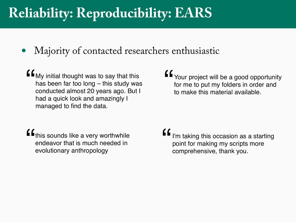 Reliability: Reproducibility: EARS • Majority o...
